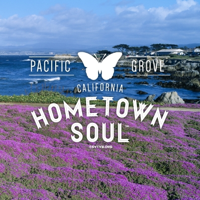 Hometown Soul - Pacific Grove, CA