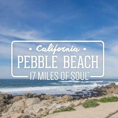 17 Miles of Soul - Pebble Beach, CA